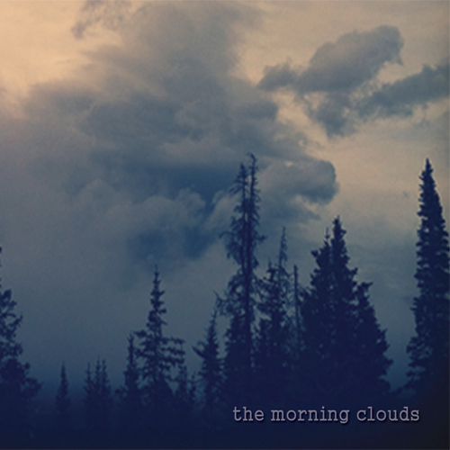 The Morning Clouds