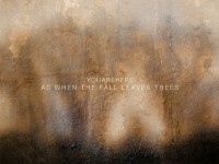 YOUAREHERE - 'As When The Fall Leaves Trees'