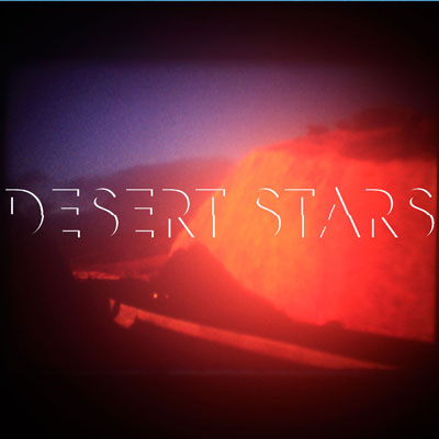 DESERT STARS - 'BOYS I LIKE'