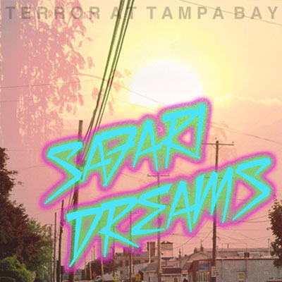 TERROR AT TAMPA BAY - '(YOU WERE MY) SILVER SURF'