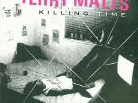 TERRY MALTS - 'KILLING TIME'