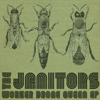 THE JANITORS - 'WORKER DRONE QUEEN' EP