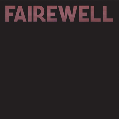 FAIREWELL - 'POOR, POOR GRENDEL REMIX EP'