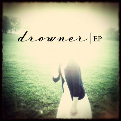 DROWNER - 'TINY SHIP'