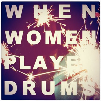 WHITE BIRDS - 'WHEN WOMEN PLAYED DRUMS'