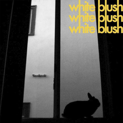 WHITE BLUSH - 'WITHOUT YOU'