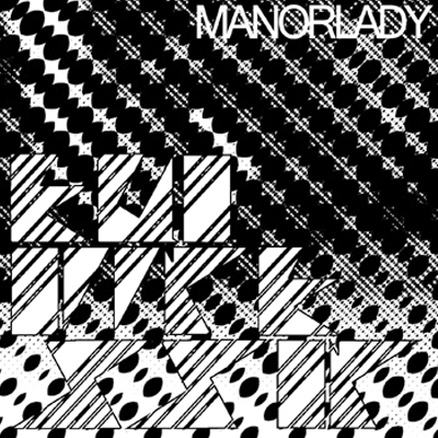 MANORLADY - 'LINES IN THE CORNER OF YOUR FACE'