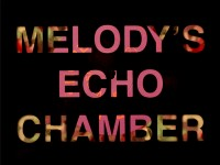 MELODY'S ECHO CHAMBER - 'ENDLESS SHORE'