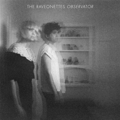 THE RAVEONETTES - 'SHE OWNS THE STREETS'
