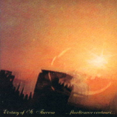 THE ECSTASY OF SAINT THERESA - 'TRANCE (BETWEEN THE STARS)'