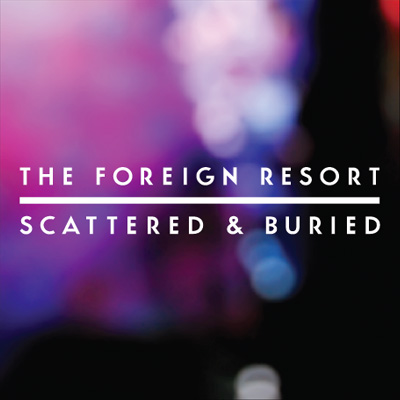 THE FOREIGN RESORT - 'DELAYED'