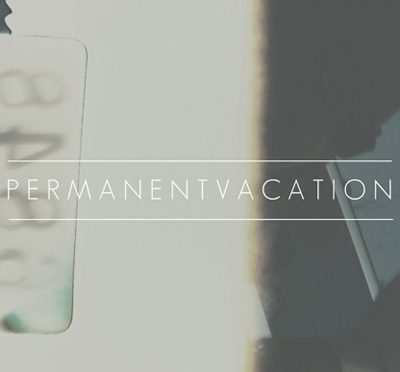 PERMANENT VACATION - 'Its A Game'