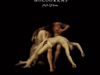 HOLOGRAMS - 'FLESH AND BONE'