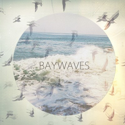 BAYWAVES - 'TO THE NORTH'