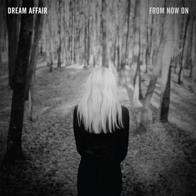 DREAM AFFAIR - 'FROM NOW ON'