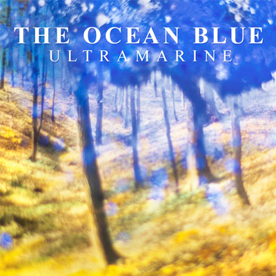 THE OCEAN BLUE - 'SAD NIGHT, WHERE IS MORNING?'