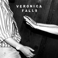 VERONICA FALLS - 'WAITING FOR SOMETHING TO HAPPEN'