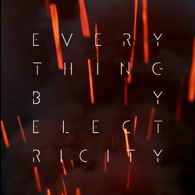 EVERYTHING BY ELECTRICITY - 'VIOLET HAZE'
