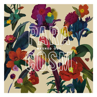 WASHED OUT - 'IT ALL FEELS RIGHT'