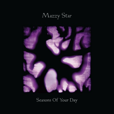 MAZZY STAR - 'CALIFORNIA'