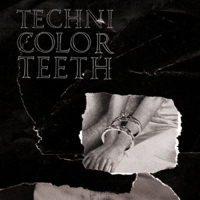 TECHNICOLOR TEETH - 'BLOOD POOL'