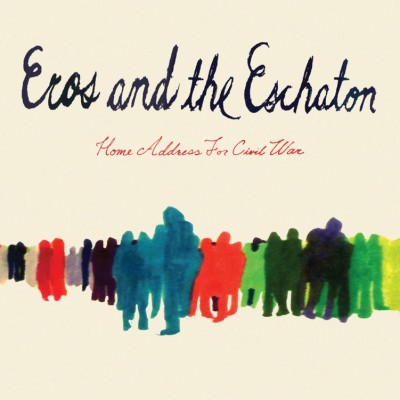 EROS AND THE ESCHATON - 'HOME ADDRESS FOR CIVIL WAR'