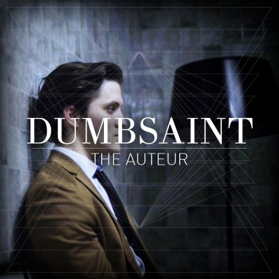 DUMBSAINT - 'THE AUTEUR'