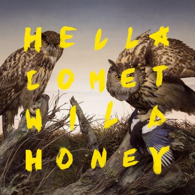HELLA COMET - 'WILD HONEY'