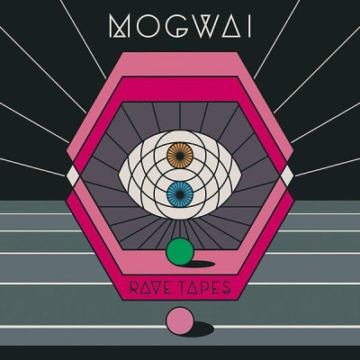 MOGWAI - 'RAVE TAPES'