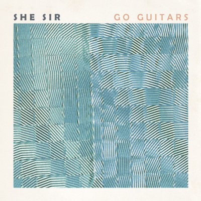 SHE SIR - 'GO GUITARS'