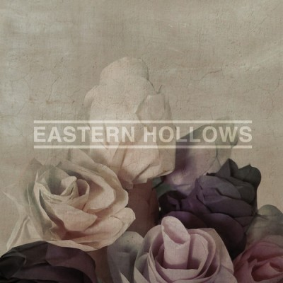 EASTERN HOLLOWS - 'EASTERN HOLLOWS'