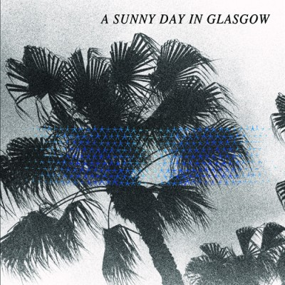 a sunny day in glasgow-sea when absent-cover-album-500x500
