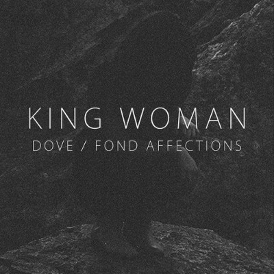 king woman-dove fond affections-artwork