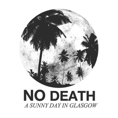 a sunny day in glasgow-no death-artwork