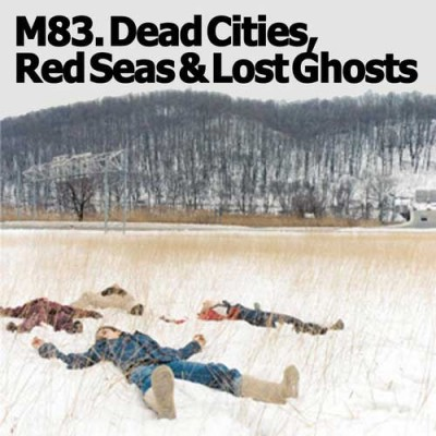 m83-dead-cities-red-seas-lost-ghosts-artwork