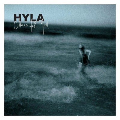 hyla-chaos-for-you