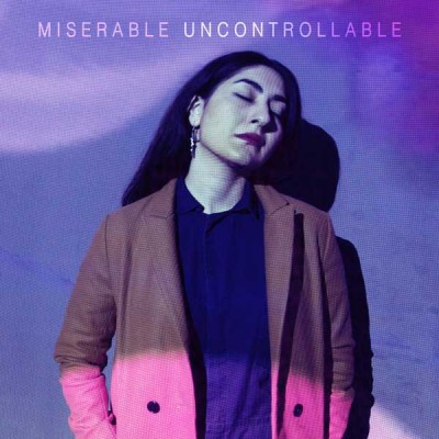 miserable-uncontrollable