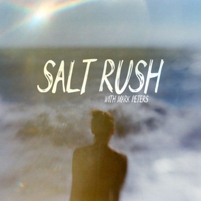 salt-rush-with-mark-peters