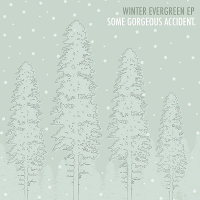 some gorgeous accident-winter evergreen ep