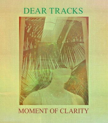 dead-tracks-moment-of-clarity