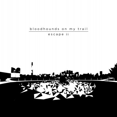 bloodhounds on my trail-escape ii