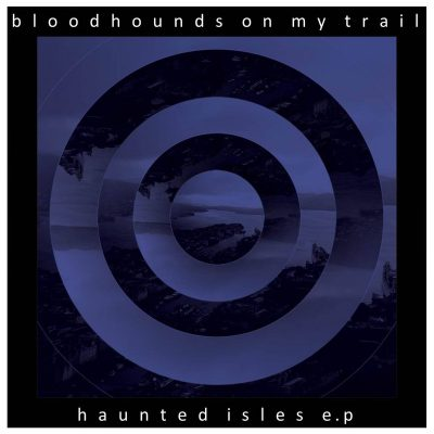 bloodhounds-on-my-trail-haunted-isles