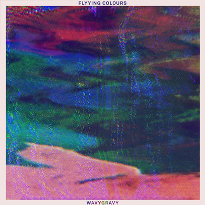 FLYYING COLOURS - 'WAVYGRAVY'