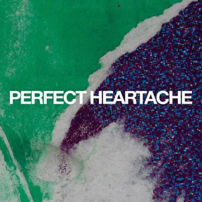 DELAY TREES - 'PERFECT HEARTACHE'