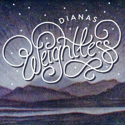 DIANAS - 'WEIGHTLESS'