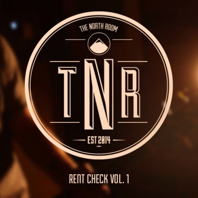 THE NORTH ROOM - 'RENT CHECK'