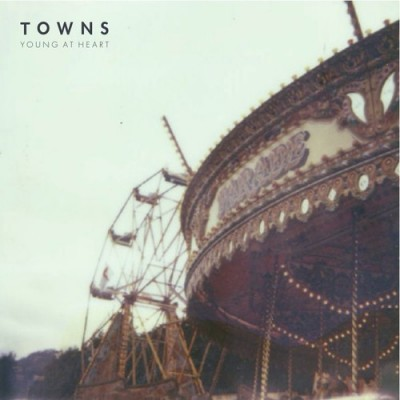 TOWNS - 'YOUNG AT HEART'