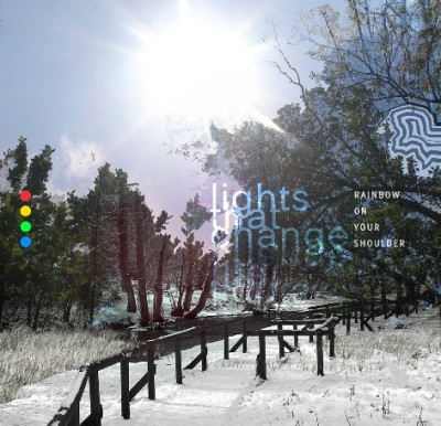 lights that change-rainbow on your shoulder-ep-artwork_low