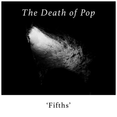 the death of pop-fifths-artwork
