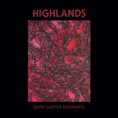 highlands-dark-matter-remnants
